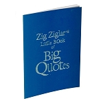 Little Book Of Big Quotes Booklet By Zig Ziglar