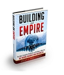 Building An Empire - The Most Complete Blueprint To Building a Massive Network Marketing Business By Brian Carruthers